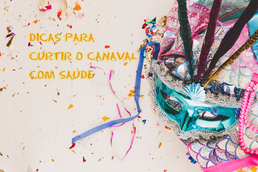 Aproveite o Carnaval com saúde!