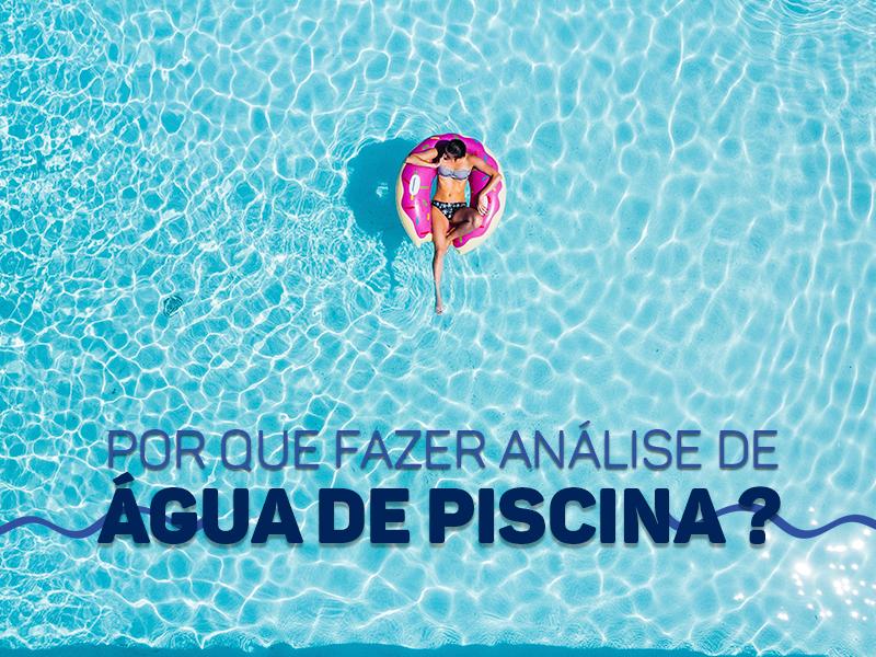 Por que fazer análise de água de piscina?